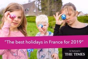 Family Adventure Holidays The best holidays in France for 2019